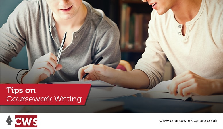 Tips on Coursework Writing