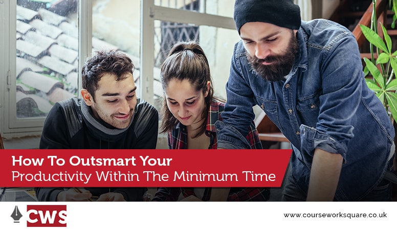 How To Outsmart Your Productivity Within The Minimum Time
